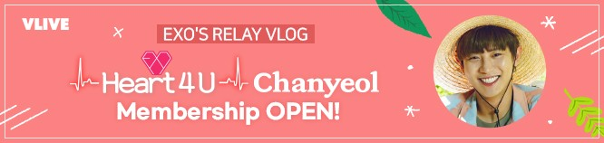 Heart 4 U - CHANYEOL Membership!
