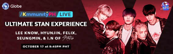 Globe KmmunityPH Ultimate Stan Show with Lee Know, HyunJin, Felix, Seungmin and I.N of Stray Kids