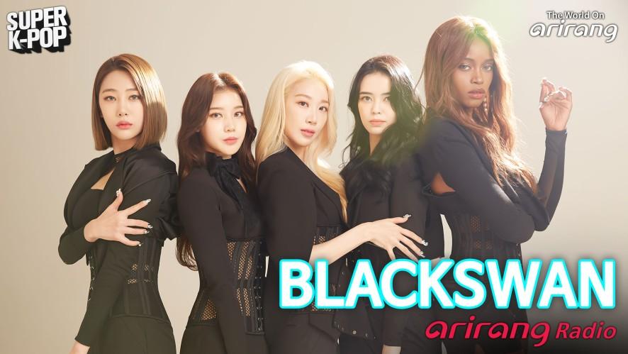 Arirang Radio (Super K-Pop / BLACKSWAN)