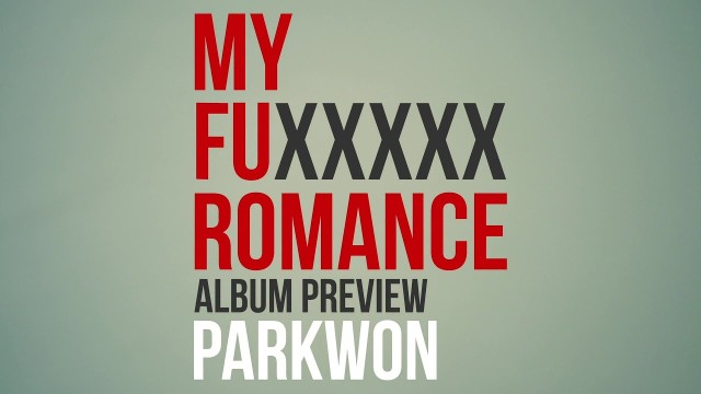 박원(PARK WON) - My fuxxxxx romance 01 Album Preview