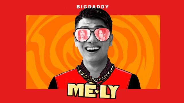 Mê Ly - BigDaddy
