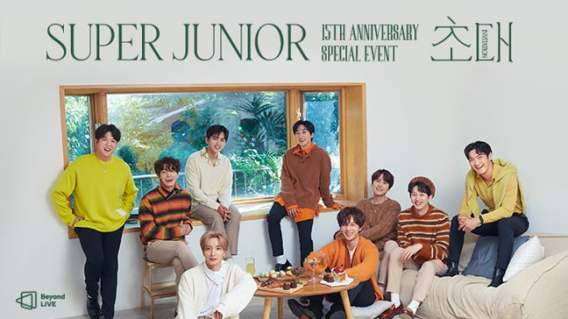 Beyond LIVE - SUPER JUNIOR 15th Anniversary Special Event – 초대(Invitation)​ VOD