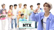[Pops in Seoul] ☆MY ROOKIE DIARIES☆ 'NTX(엔티엑스)' Edition!