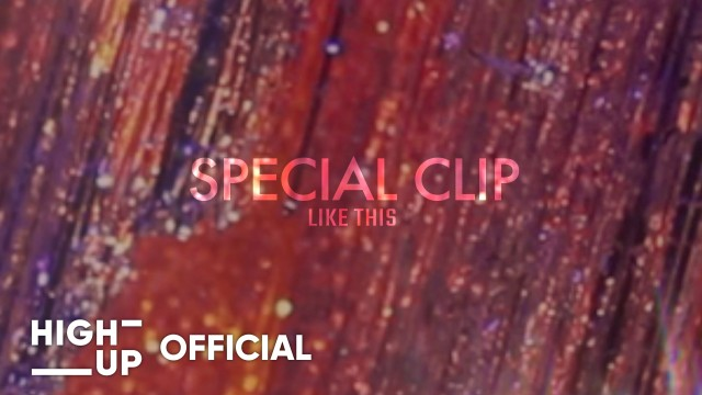 STAYC(스테이씨) [Star To A Young Culture] Special Clip | LIKE THIS