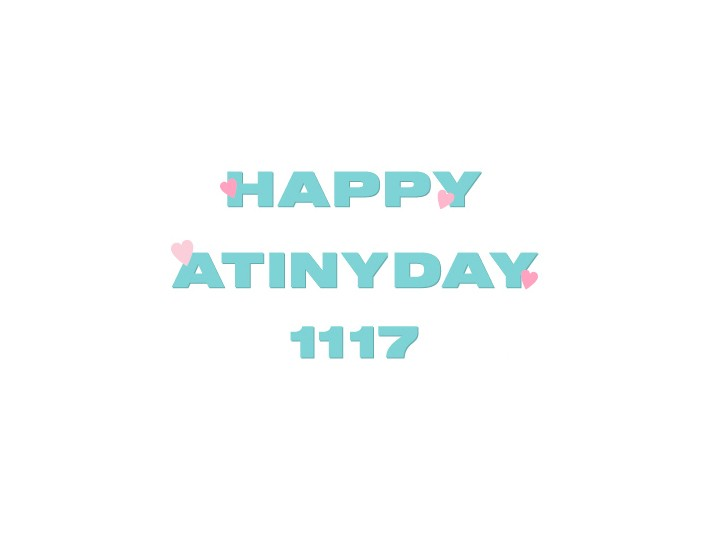 ❤HAPPY ATINYDAY❤