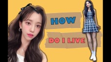 HOW DO I LIVE (with 도라)
