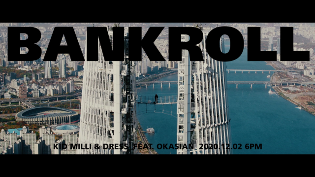 [Teaser 2] Kid Milli, dress - Bankroll (Feat. Okasian)