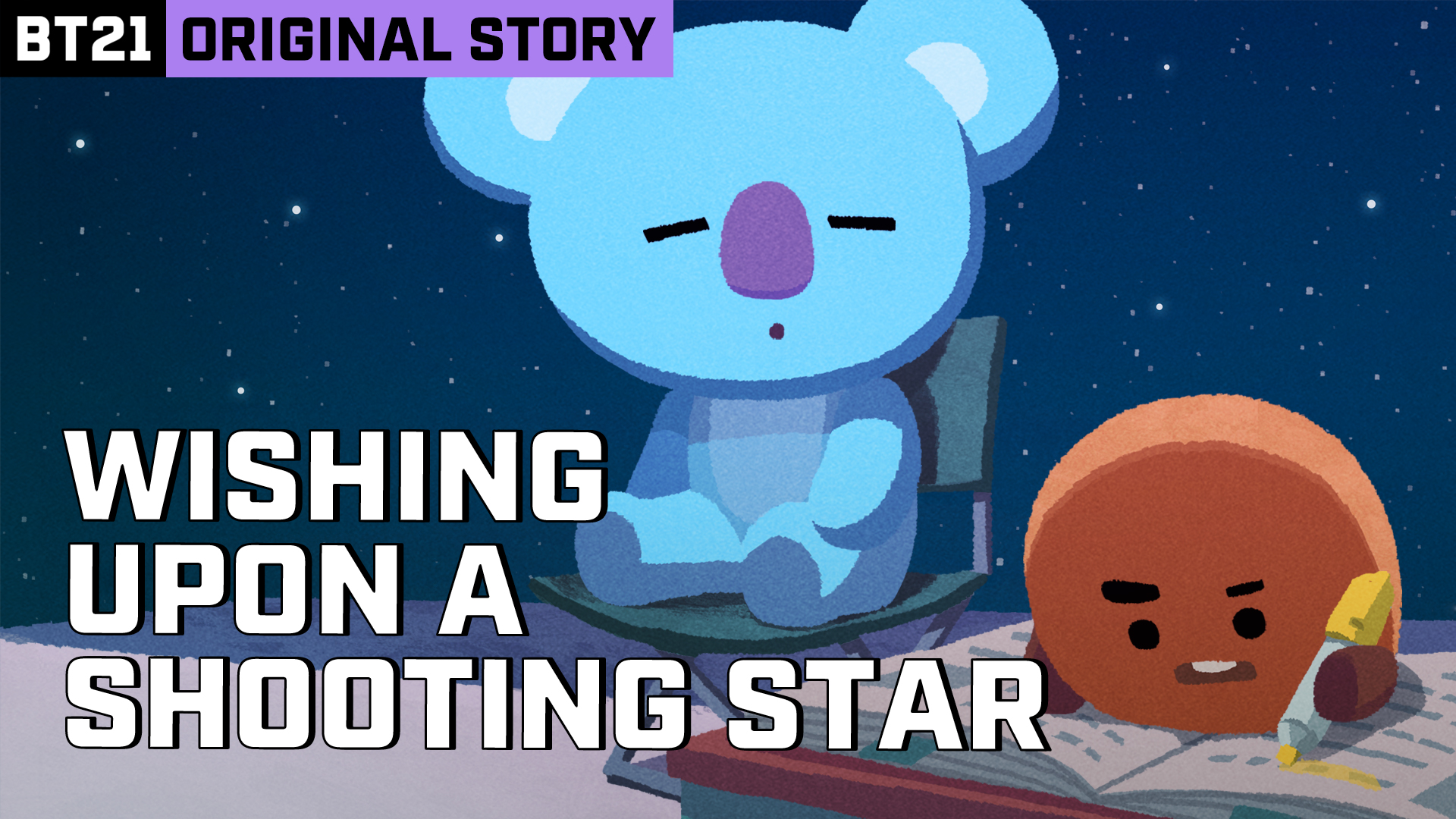 BT21 ORIGINAL STORY EP.03 - STARRY STARRY NIGHT