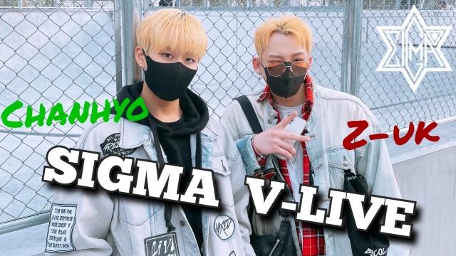 [SIGMA] (Z-UK,찬효) 첫 라이브!!