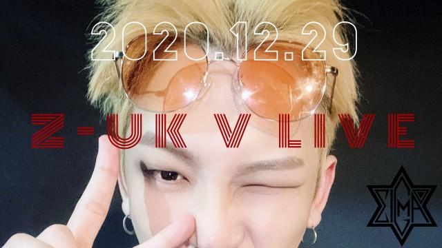 2020.12.29 Z-UK V LIVE