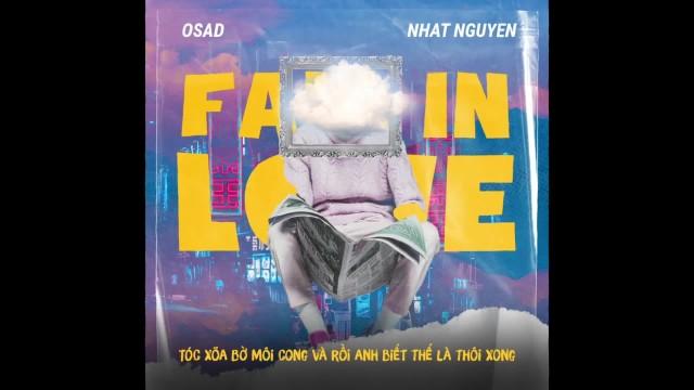 Fall In Love - Osad ft Nhật Nguyễn