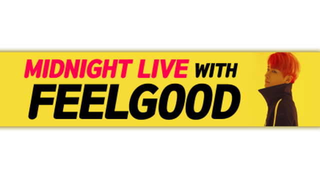 Midnight Live With FEELGOOD !
