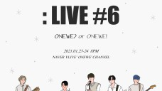 STUDIO WE : LIVE #6 [ONEWE? or ONEWE!] White