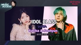 IDOL CLASS with Yukika & Soohyun (유키카 & 수현)