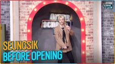 SEUNGSIK's before opening