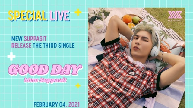 MEW SUPPASIT RELEASE THE THIRD SINGLE + GOOD DAY +