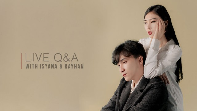 LIVE Q&A with ISYANA SARASVATI & RAYHAN MADITRA