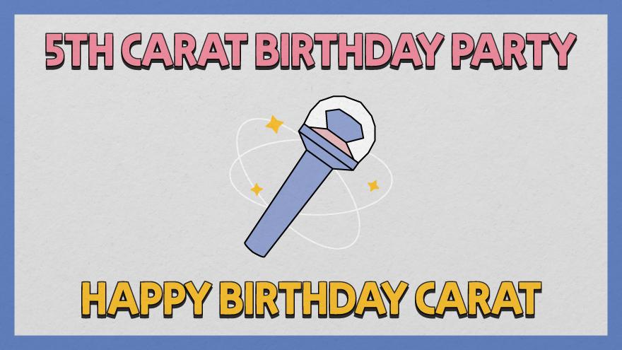🎉 다섯 번째 캐럿 생일 파티 🎉