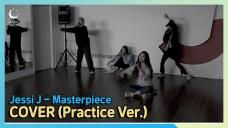 LUNARSOLAR(루나솔라) Jessi J - Masterpiece COVER (Practice Ver.)
