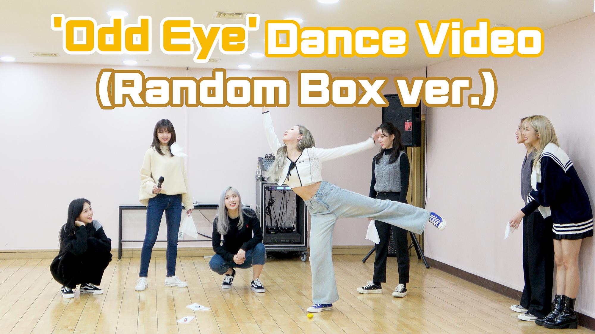 Dreamcatcher(드림캐쳐) 'Odd Eye' Dance Video (Random Box ver.)
