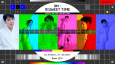 """Beyond LIVE – XIUMIN ONLINE FANMEETING """"ON : XIUWEET TIME"""""""