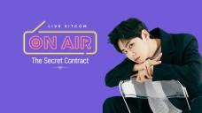LIVE SITCOM <ON AIR_The secret contract> Lee Jin Hyuk & Jeon Ye ji (1st SHOW)