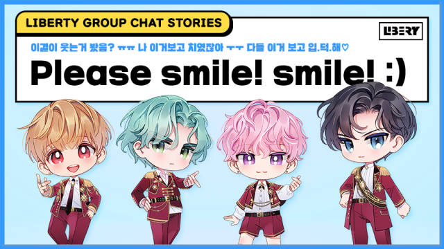 [LIBERTY] Please smile! smile! :) (group chat stories)