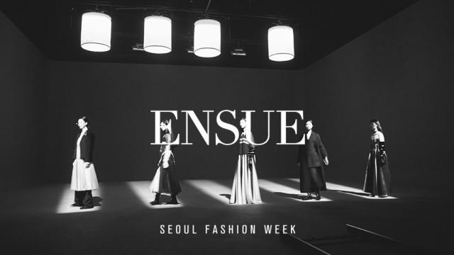 엔수에(ensue) | Fall/Winter 2021 | 서울패션위크(SEOUL FASHION WEEK)
