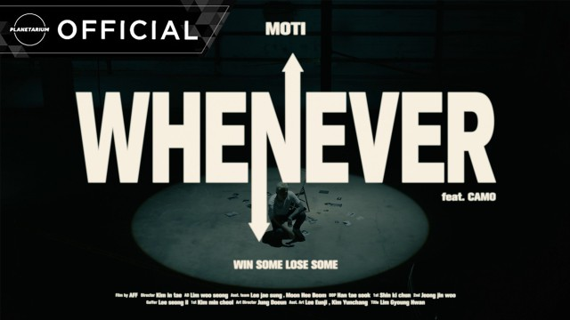 [TEASER] 모티(Moti) - WHENEVER(Feat. CAMO)