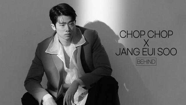 [장의수/Jang Eui Su] 찹찹(CHOP-CHOP) 화보 촬영 비하인드📷