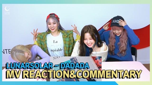 LUNARSOLAR(루나솔라) 'DADADA' MV Reaction&Commentary