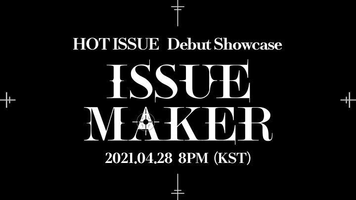 [FULL] 핫이슈 (HOT ISSUE) Debut Showcase [ISSUE MAKER]