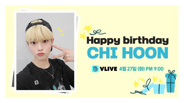 Happy Birthday CHI HOON🎂🎉