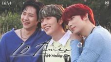B1A4_10 TIMES M/V Making Film