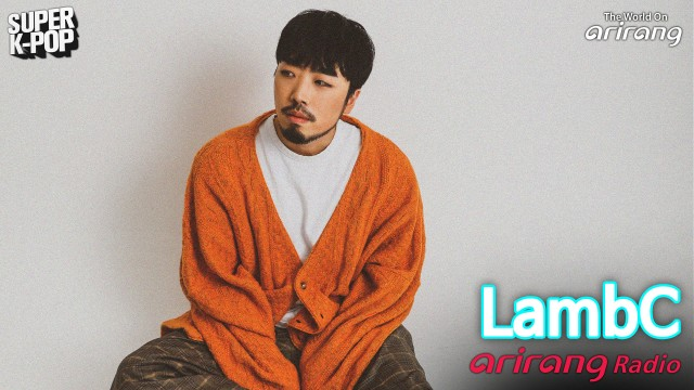Arirang Radio (Super K-Pop / LambC 램씨)