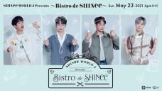 「SHINee WORLD J Presents 〜Bistro de SHINee〜」