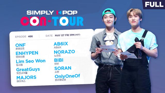 Simply K-Pop CON-TOUR (ONF, AB6IX, ENHYPEN) _ Ep.466