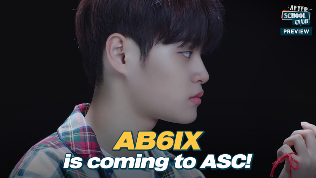 《Preview》 AB6IX is coming to ASC with 4th mini-album _ Ep.470