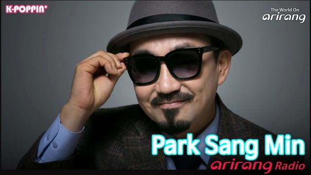 [Arirang Radio: K-Poppin'] 가수 박상민 (Singer Park Sang Min)