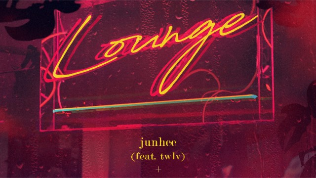 Junhee-Lounge (feat. twlv)