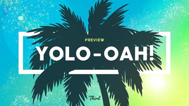 YOLO-OAH 3rd - PREVIEW