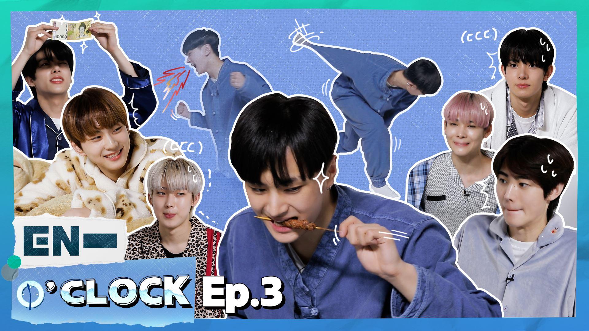ENHYPEN (엔하이픈) 'EN-O'CLOCK' EP.3