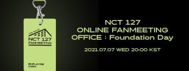 [Enter code number] Beyond LIVE - NCT 127 ONLINE FANMEETING 'OFFICE : Foundation Day'