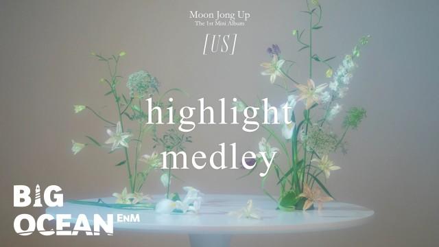 Moon Jong Up(문종업) HIGHLIGHT MEDLEY : US