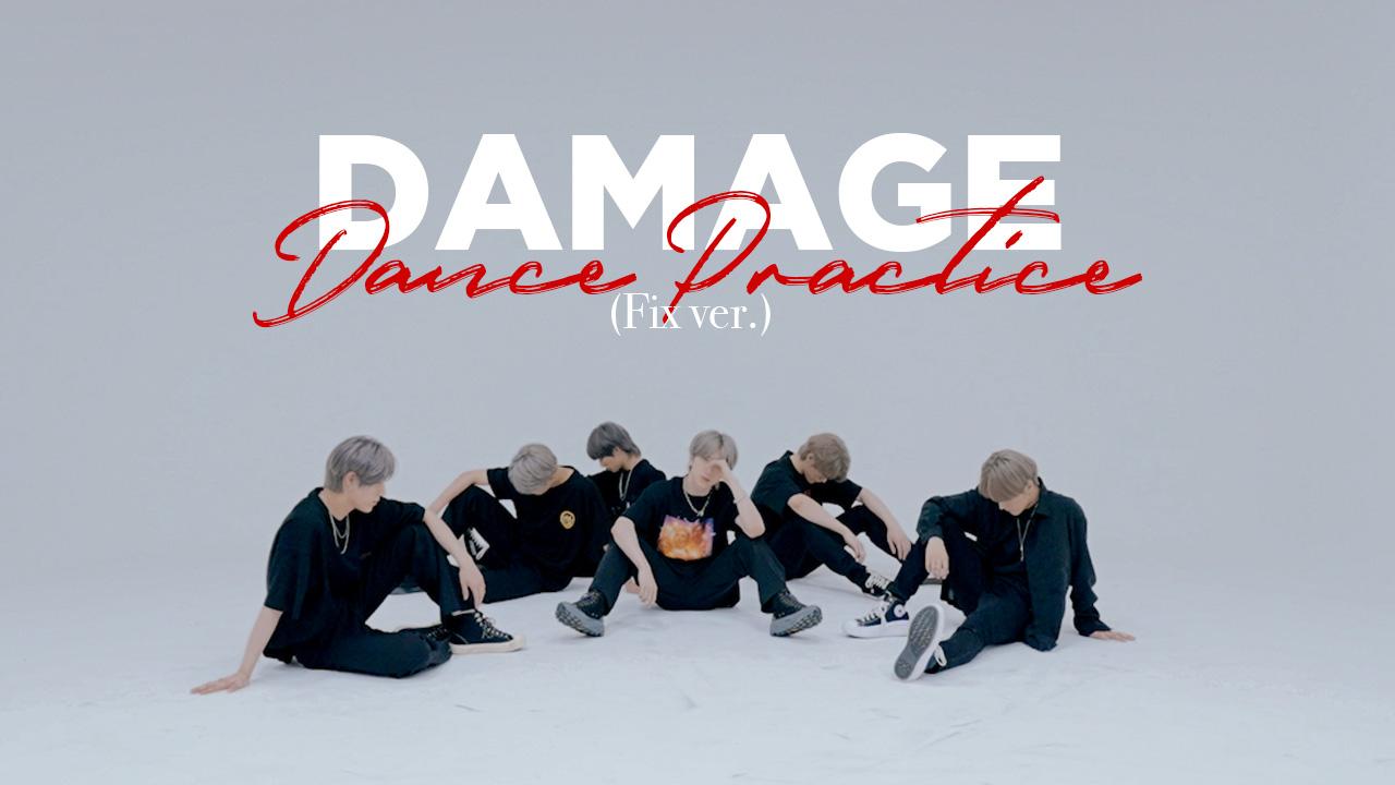 JUST B (저스트비) 'DAMAGE' Dance Practice (Fix ver.)