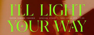 [Enter code number] [Beyond LIVE] SUPER JUNIOR-YESUNG  Special Event ~ I'll light your way~