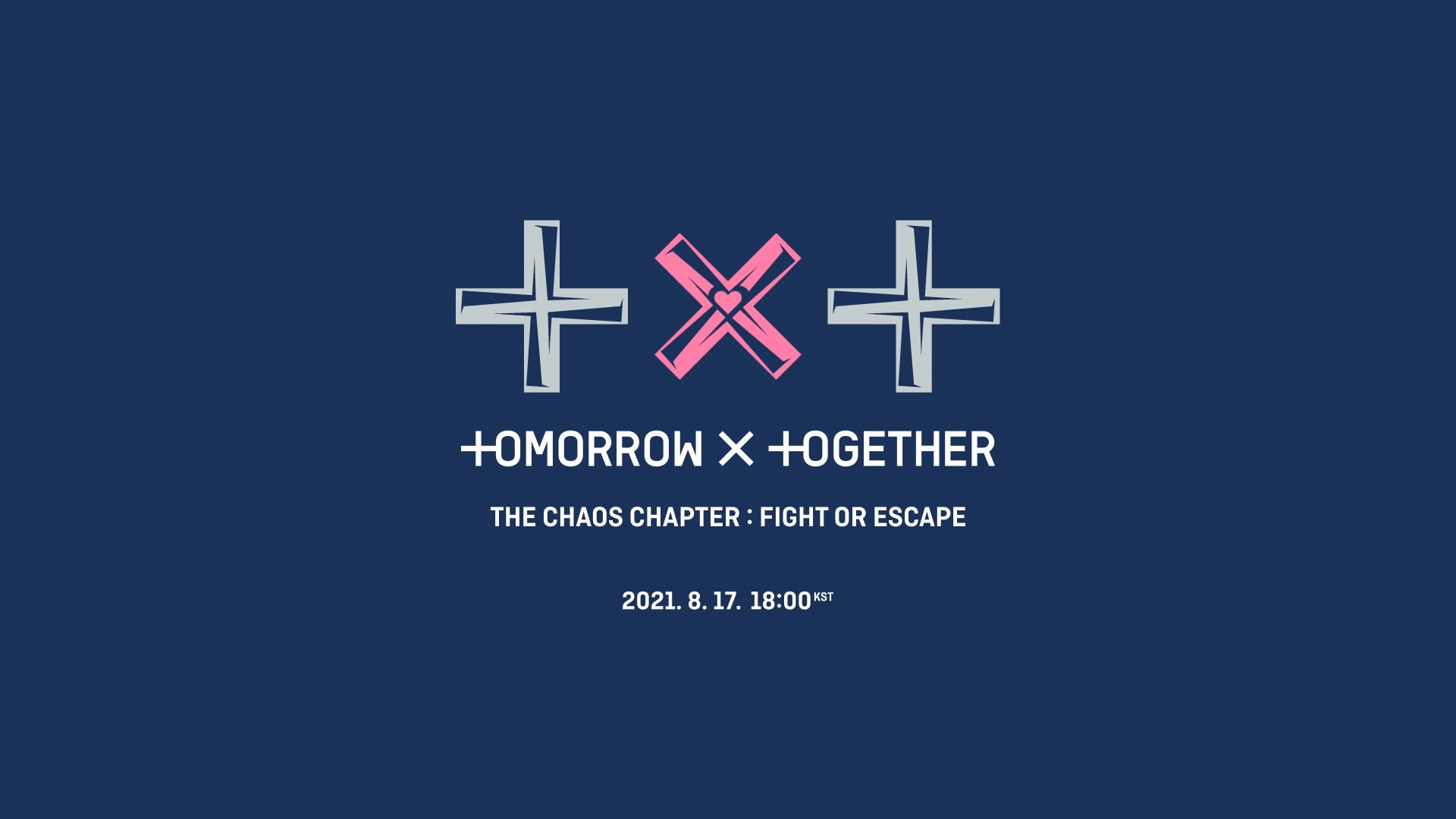 TXT (투모로우바이투게더) - The Chaos Chapter: FIGHT OR ESCAPE
