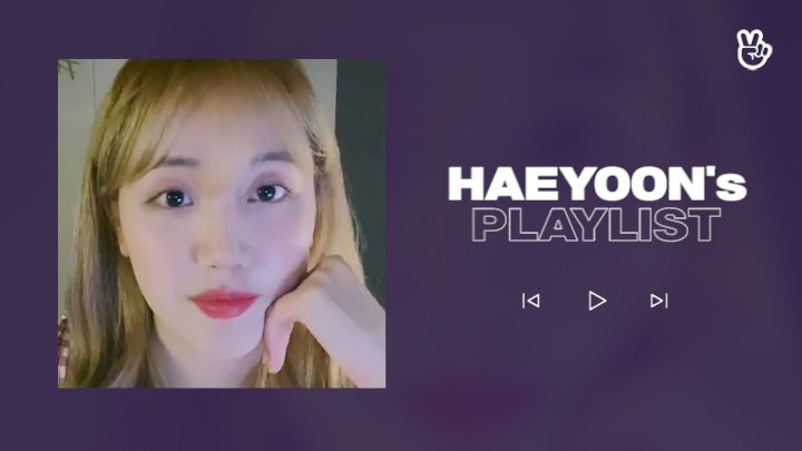 [VPICK! Playlist] Cherry Bullet HAEYOON's Play List 🌻🎶