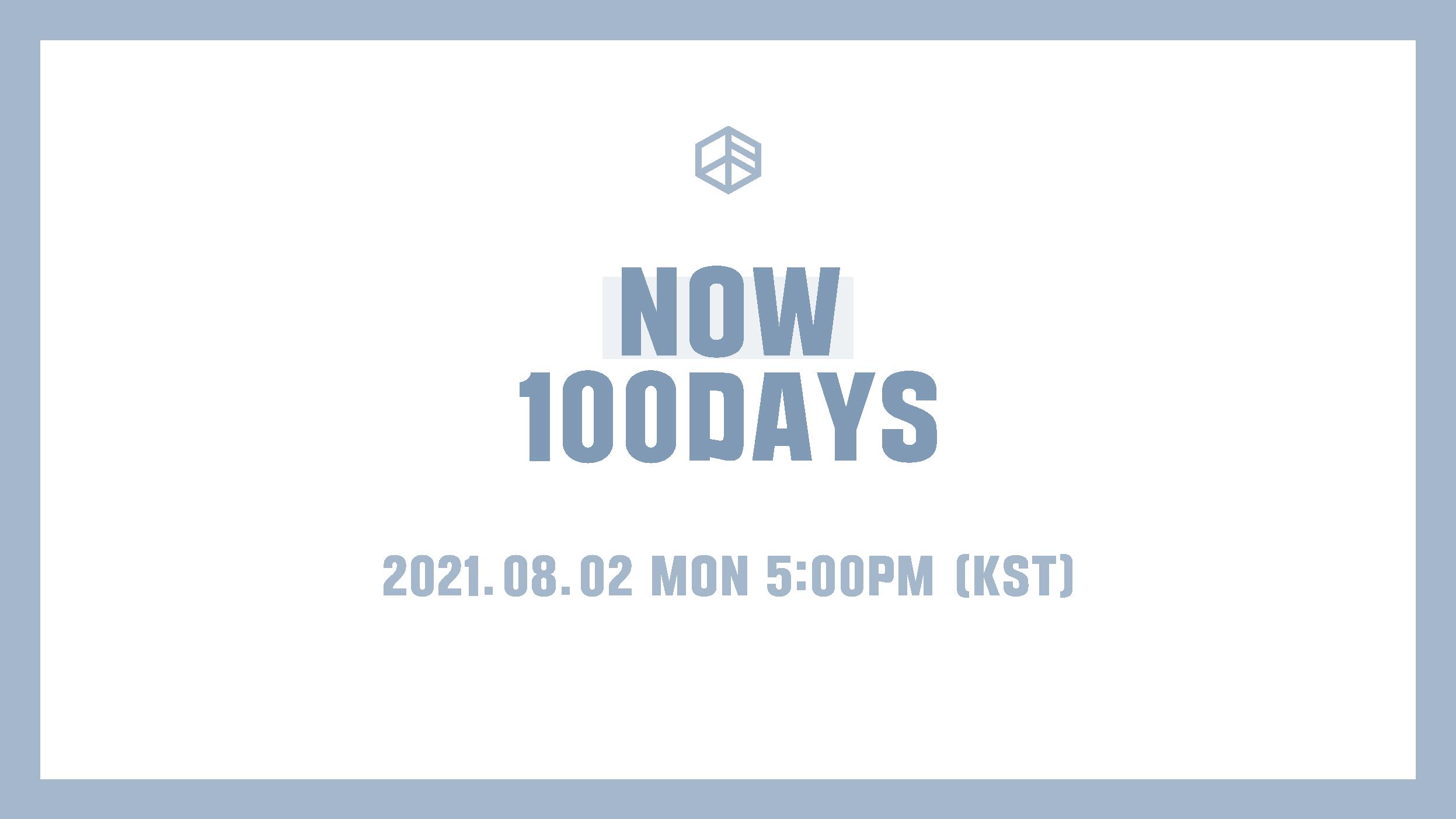 🎉 NOW 100DAYS 🎉