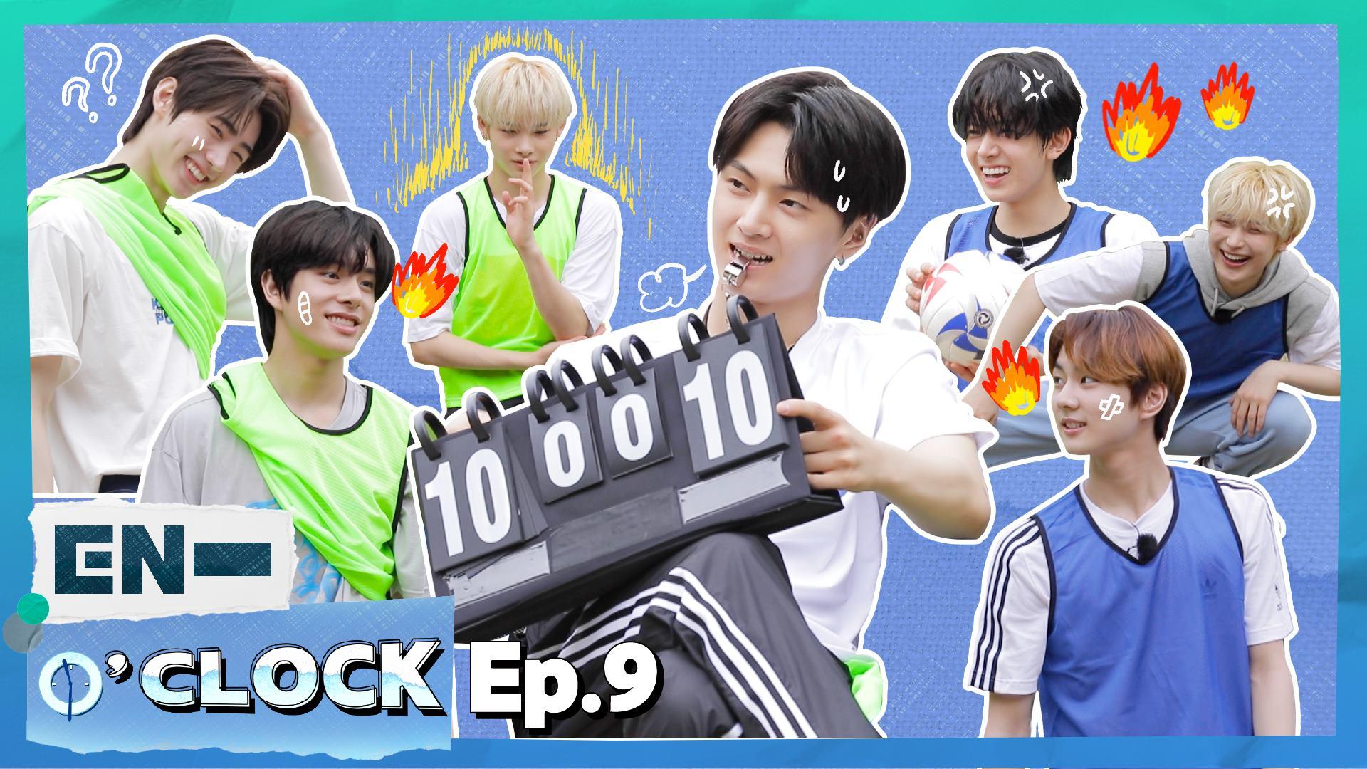 ENHYPEN (엔하이픈) 'EN-O'CLOCK' EP.9